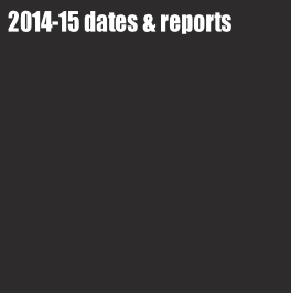 2014-15 dates & reports